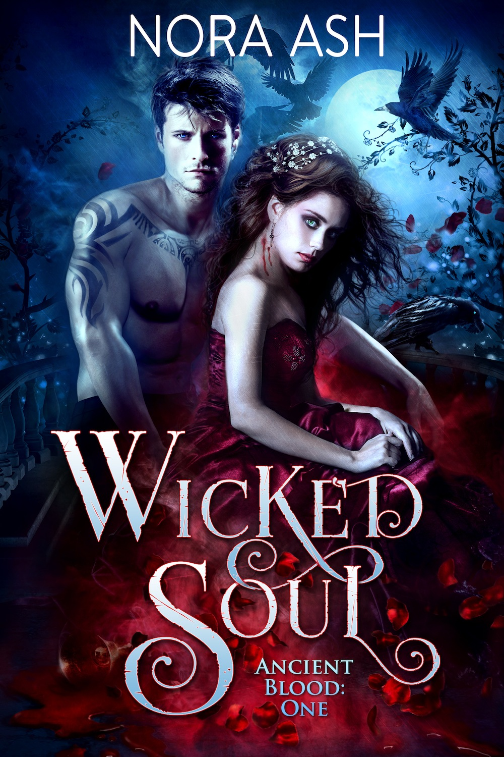 Wicked Soul (Ancient Blood #1) Nora Ash