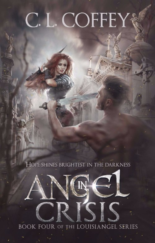 Angel in Crisis (Louisiangel #4) by C.L. Coffey