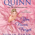 You Never Forget Your First Earl (The Worthingtons #5) by Ella Quinn