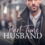 Part-Time Husband (Trophy Husbands #1) by Noelle Adams