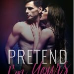 Pretend I'm Yours by Ella Miles