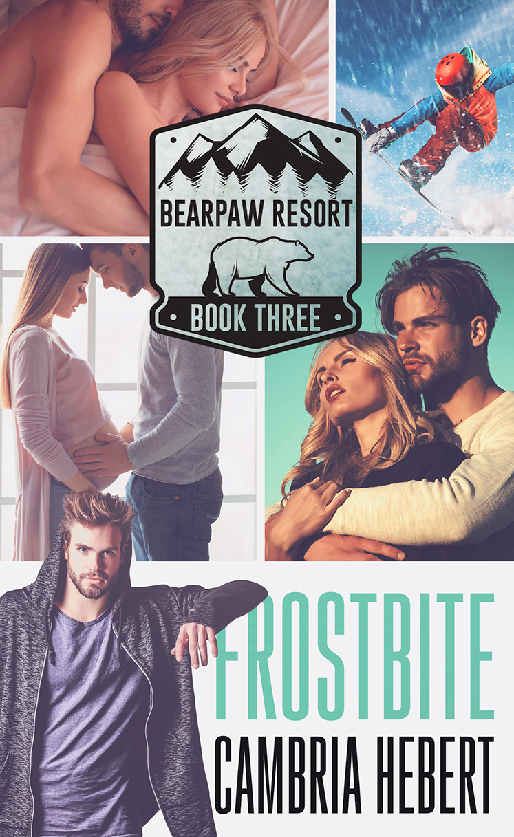 Frostbite (BearPaw Resort #3) by Cambria Hebert Cover Reveal