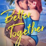 Better Together (One Fond Embrace #1) Crista McHugh