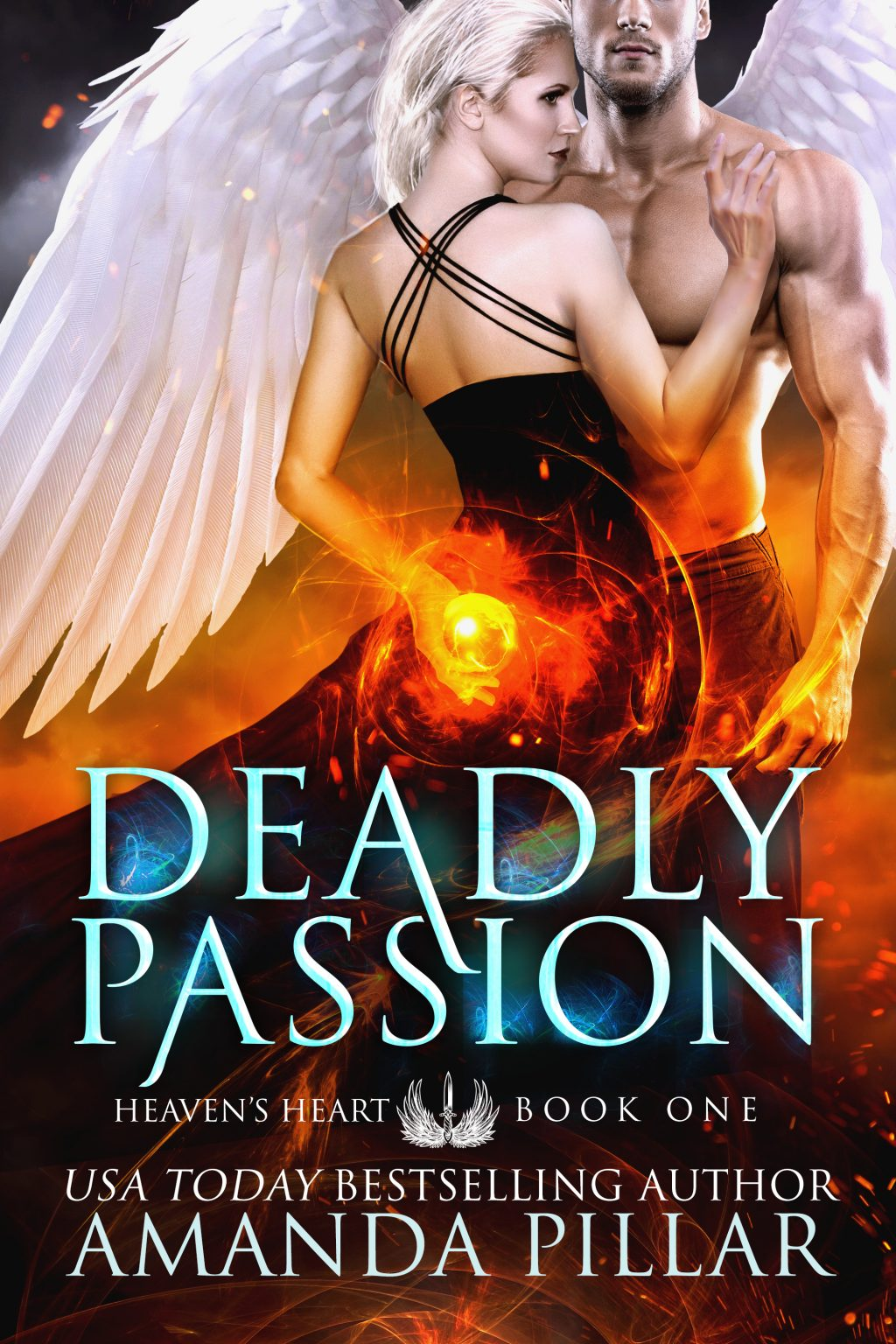Deadly Passion (Heaven's Heart #1) by Amanda Pillar