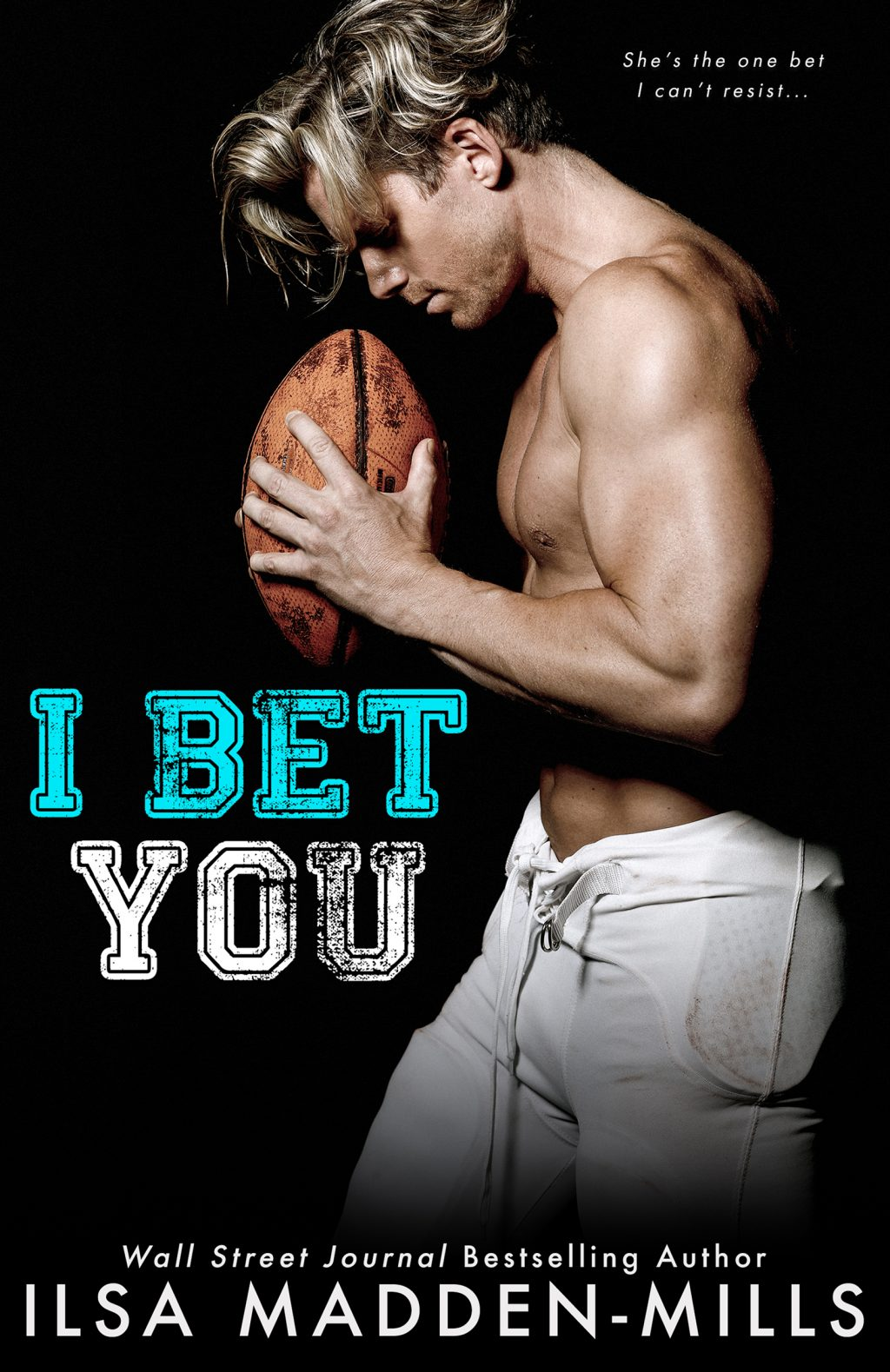I Bet You by Ilsa Madden-Mills Cover Reveal