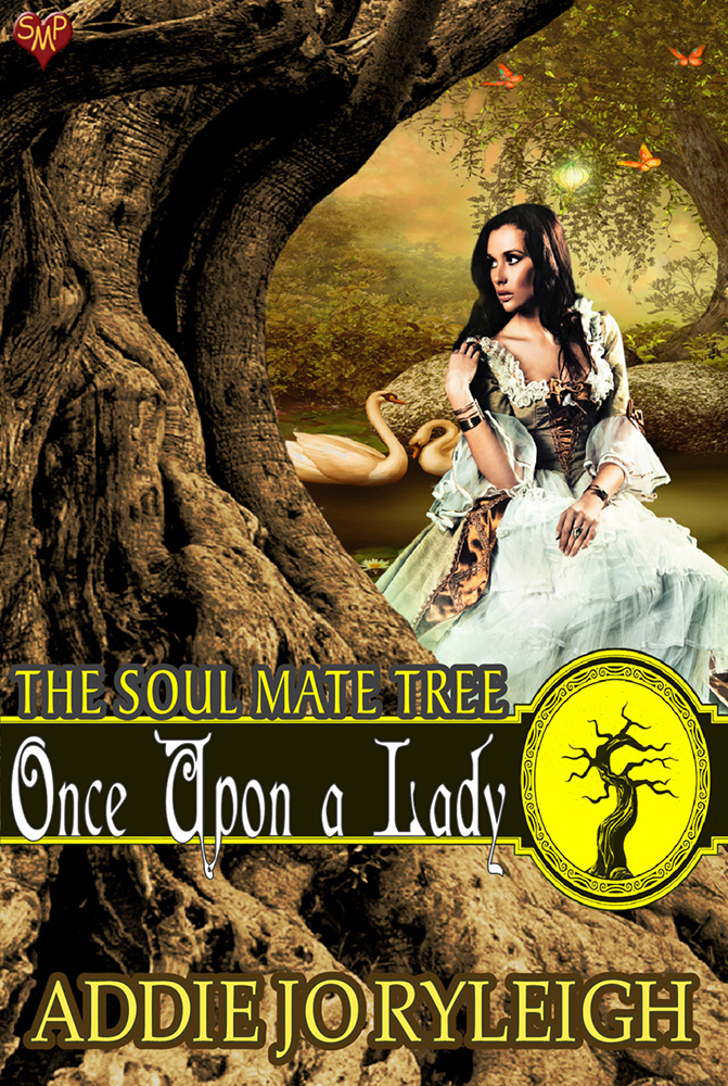 Once Upon a Lady (Soul Mate Tree #8) by Addie Jo Ryleigh
