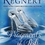 Fragments of Ash, A Modern Fairytale by Katy Regnery