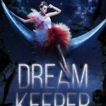 Dream Keeper (The Dark Dreamer Trilogy #1) by Amber R. Duell