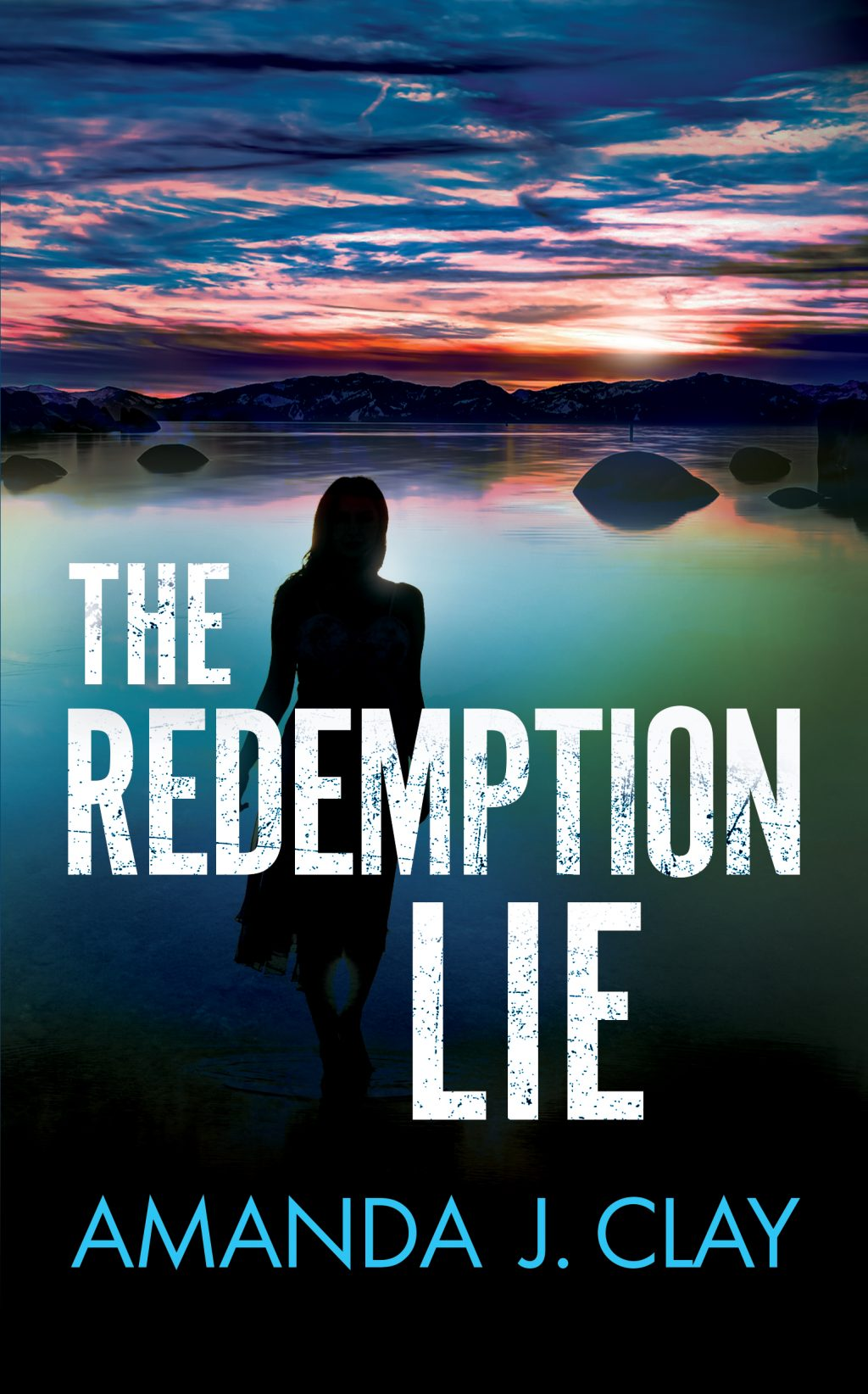 The Redemption Lie by Amanda J. Clay