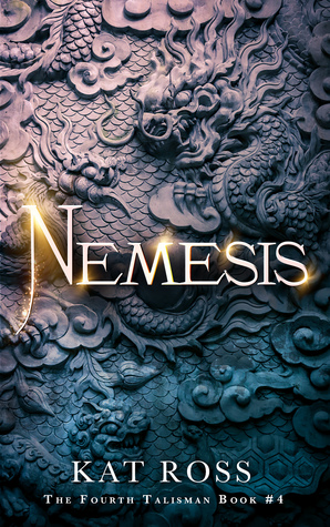 Nemesis (Fourth Talisman #4) by Kat Ross