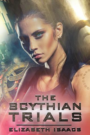 The Scythian Trials by Elizabeth Isaacs