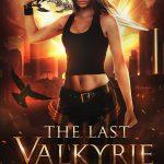 The Last Valkyrie (The Last Valkyrie #1) by Karina Espinosa