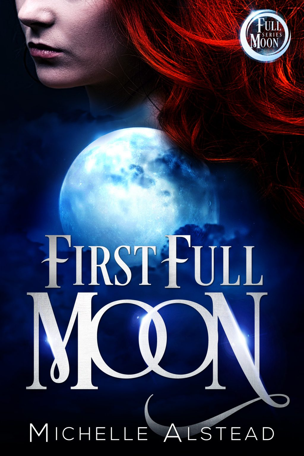 First Full Moon (Full Moon Series #1)