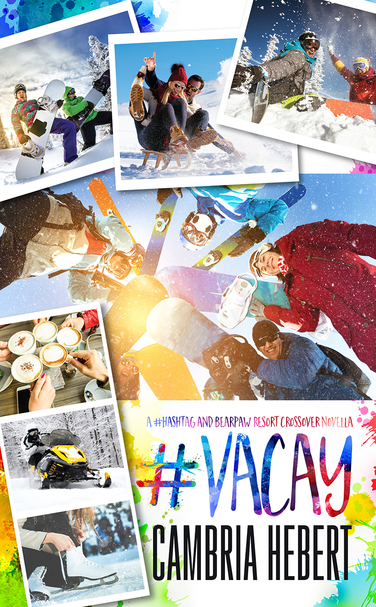 #Vacay by Cambria Hebert Cover Reveal