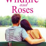 Wildfire and Roses by Hope Malory