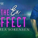 The Ex Effect by Karla Sorensen
