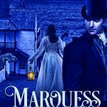 Marquess to a Flame (Rules of the Rogue #4) by Emily Windsor