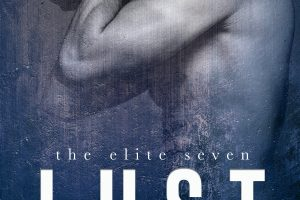 Lust (The Elite Seven #1) by Ker Dukey