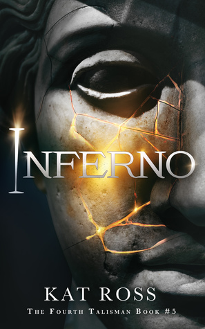 Inferno (Fourth Talisman #5) by Kat Ross
