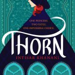 Thorn by Intisar Khanani Cover Reveal