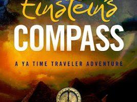 Einstein's Compass: A YA Time Traveler Adventure by Grace Blair & Laren Bright