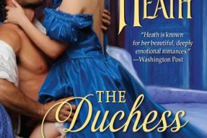 The Duchess in His Bed (Sins For All Seasons #4) by Lorraine Heath