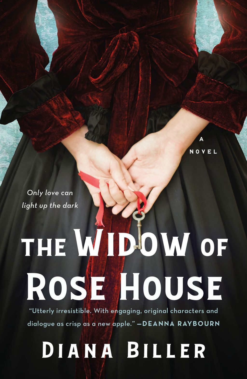 The Widow of Rose House By Diana Biller