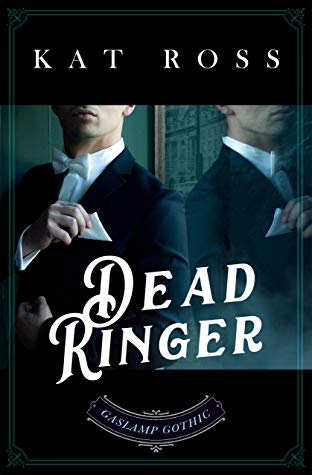 Dead Ringer (Gaslamp Gothic #5) by Kat Ross