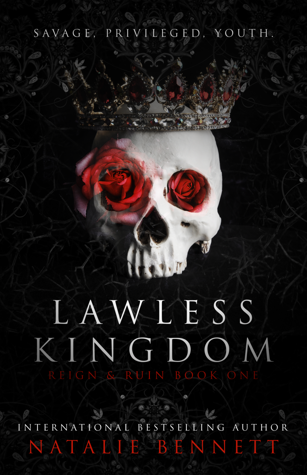 Lawless Kingdom (Reign & Ruin #1) by Natalie Bennett