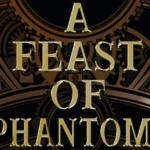 A Feast of Phantoms (Lingua Magika #1) by Kat Ross