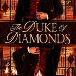 The Duke of Diamonds by Emily Windsor
