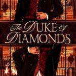 The Duke of Diamonds by Emily Windsor