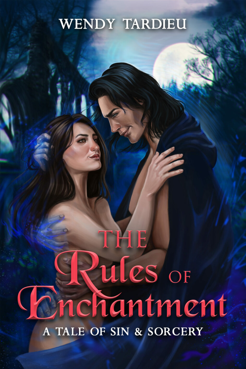 The Rules of Enchantment by Wendy Tardieu