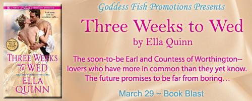 Three Weeks to Wed (The Worthingtons #1) by Ella Quinn