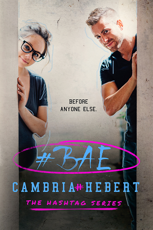 #Bae (Hashtag #8: Conclusion) by Cambria Hebert Cover Reveal