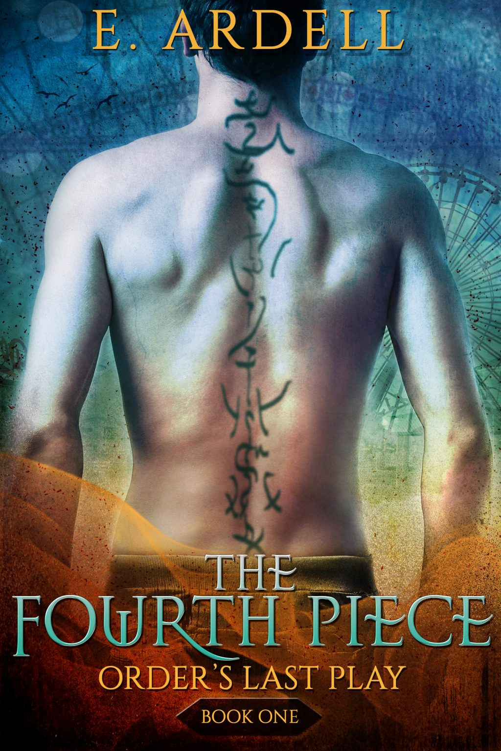 The Fourth Piece (Order's Last Play #1) 