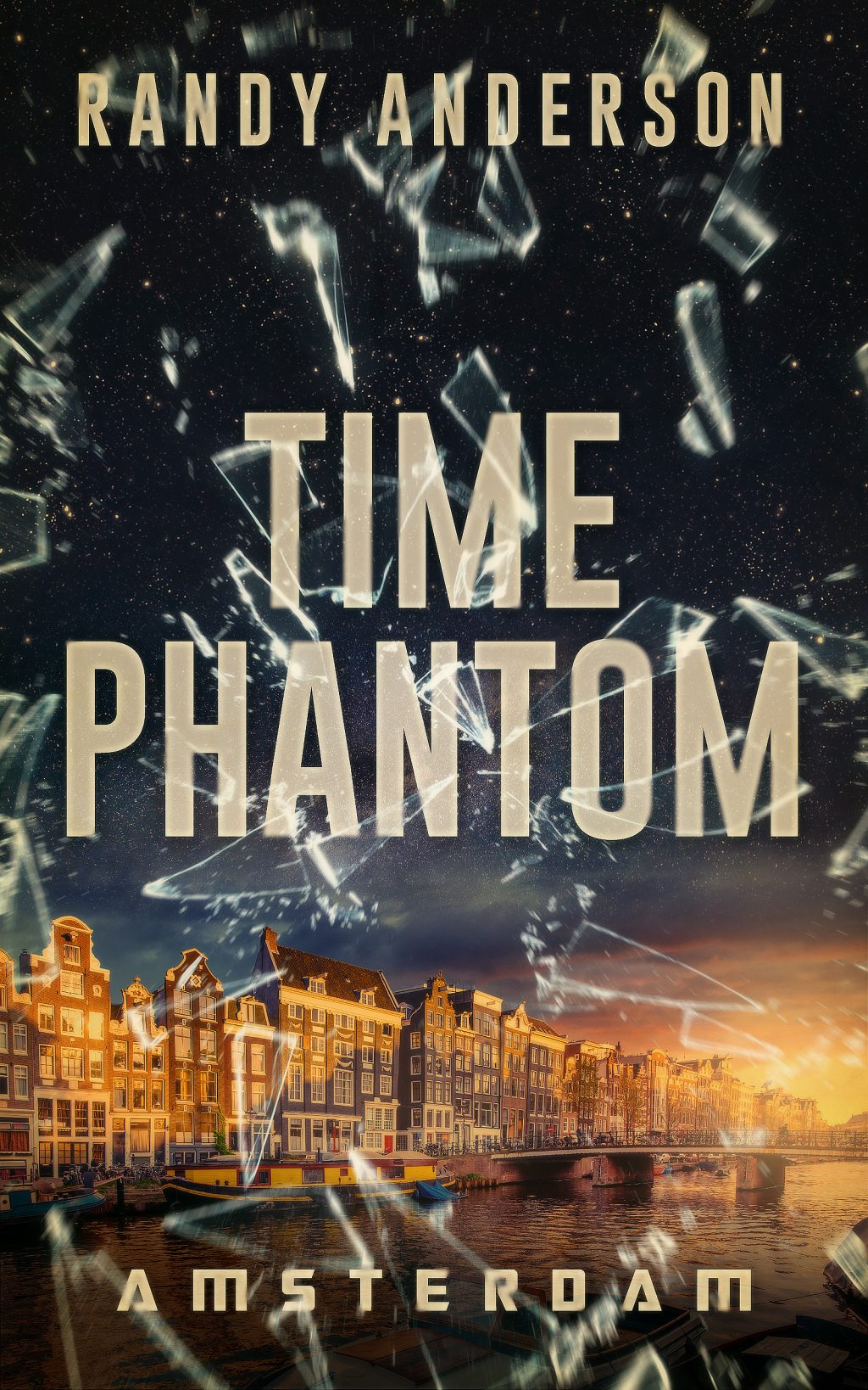 Time Phantom: Amsterdam by Randy Anderson