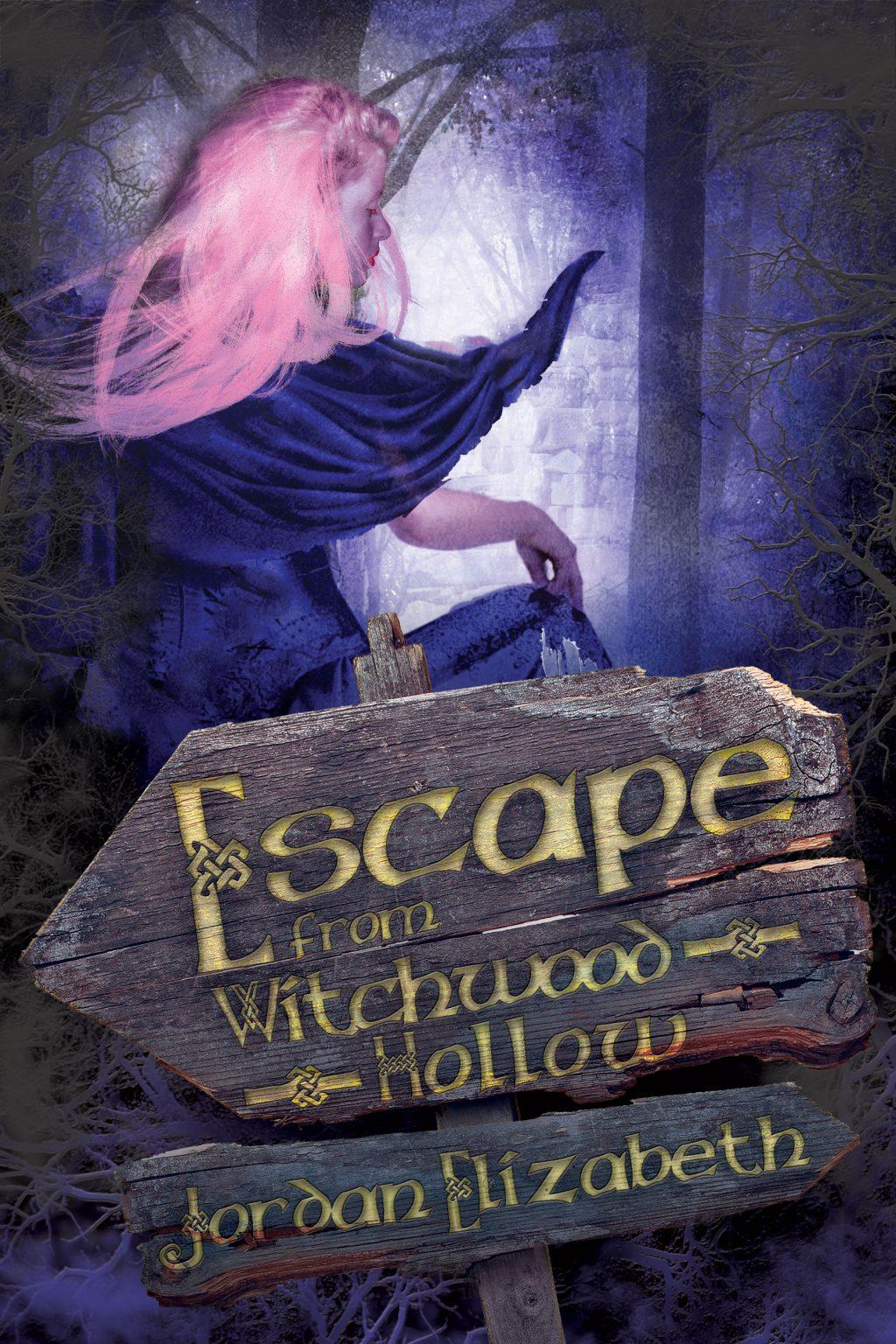 Escape from Witchwood Hollow by Jordan Elizabeth Mierek