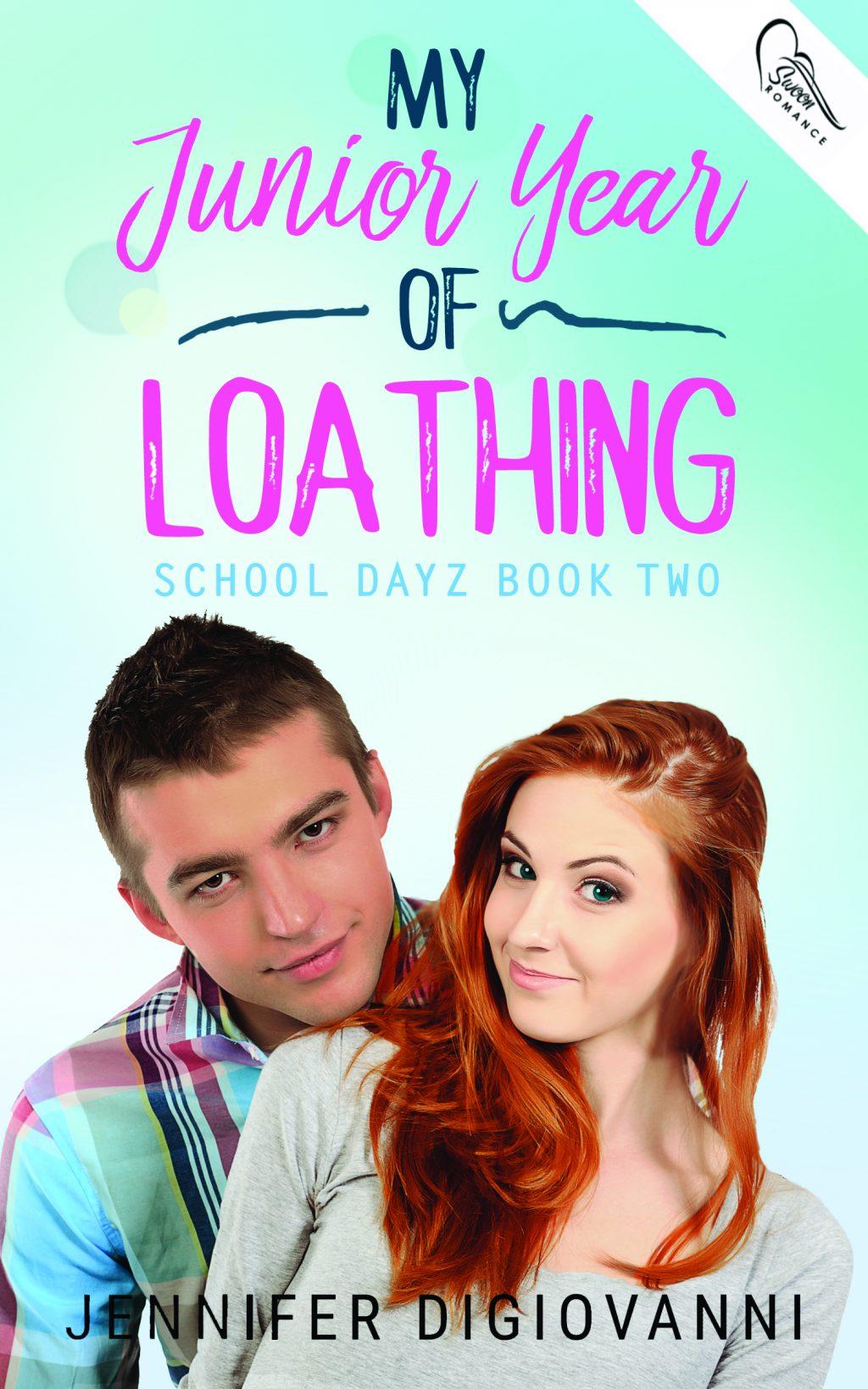 My Junior Year of Loathing by Jennifer DiGiovanni