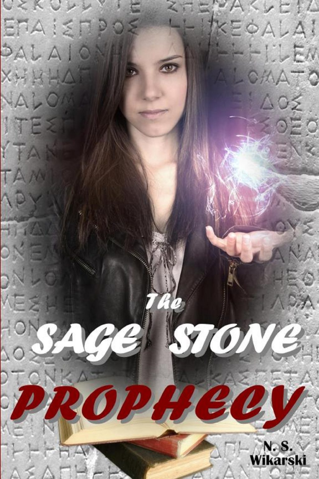The Sage Stone Prophecy by N. S. Wikarski