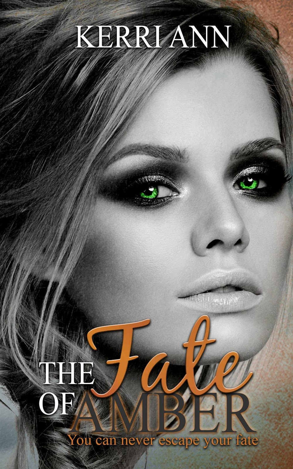 The Fate of Amber by Kerri Ann