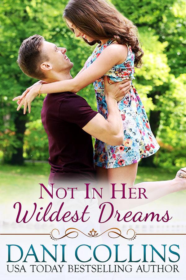 Not In Her Wildest Dreams (Secret Dreams # 1) by Dani Collins