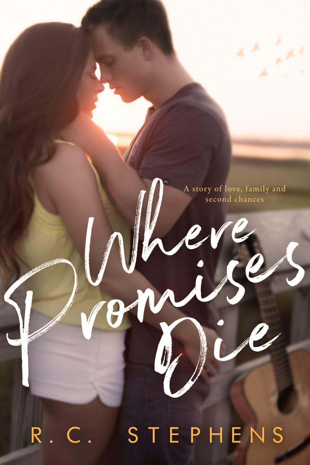 Where Promises Die by RC Stephens