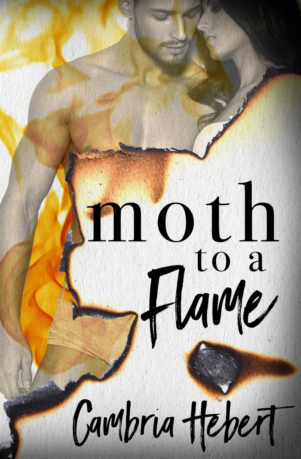 Moth to a Flame by Cambria Hebert Cover Reveal