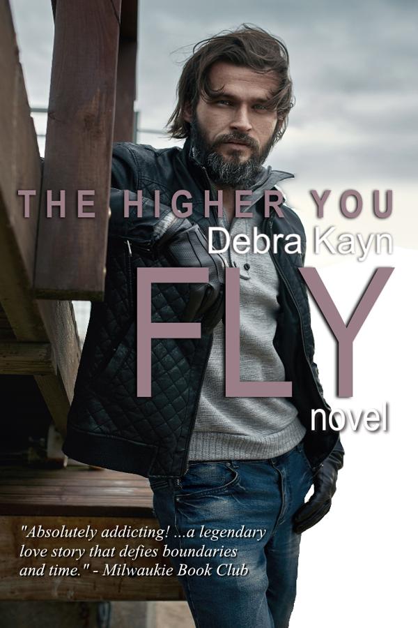 The Higher You Fly by Debra Kayn
