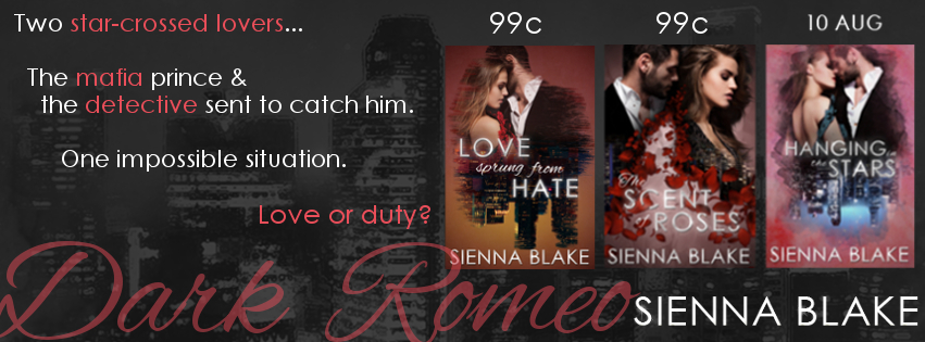 The Scent Of Roses (Dark Romeo Trilogy #2) by Sienna Blake