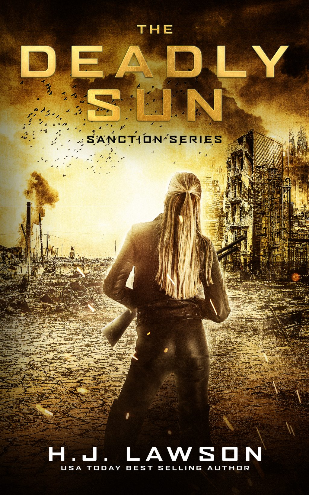The Deadly Sun (The Sanction Series #1) by H.J. Lawson