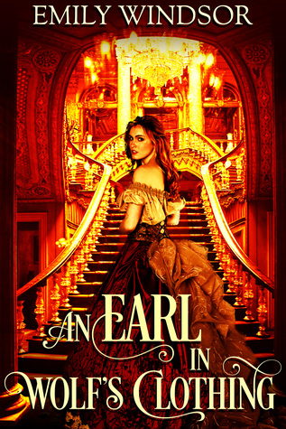 An Earl in Wolf's Clothing (Rules of the Rogue) by Emily Windsor