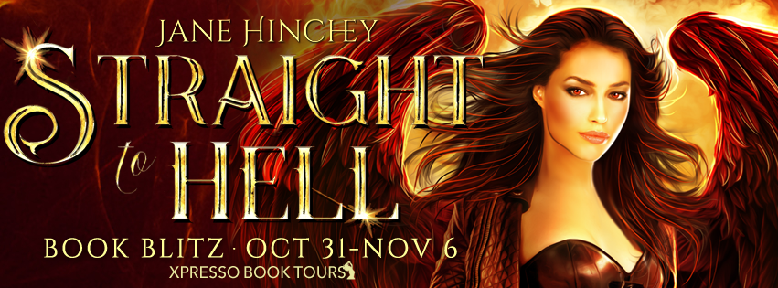 Straight to Hell (The Hells Gate Series #1) by Jane Hinchey