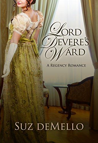 Lord Devere's Ward by Suz deMello